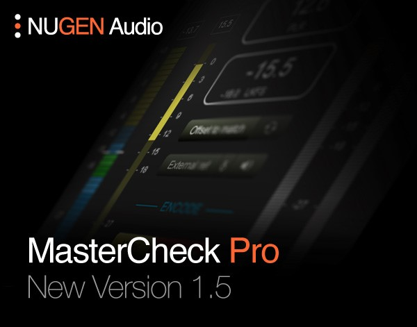 Nugen Audio präsentiert MasterCheck Pro 1.5
