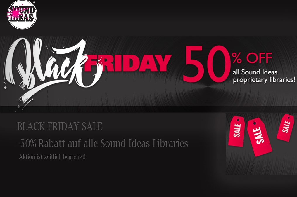 "Sound Ideas ""BlackFriday"" – 50% OFF"
