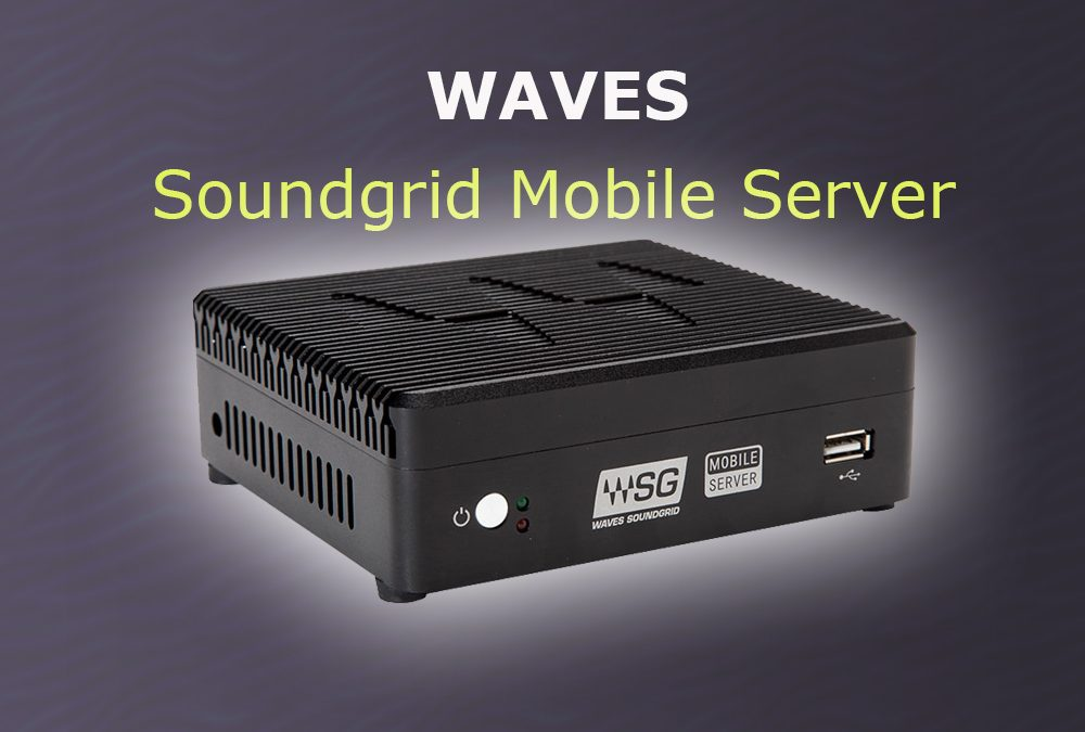 Waves Soundgrid Server Mobile verfügbar