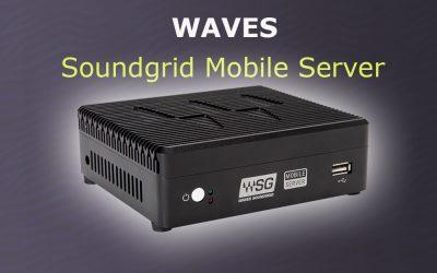 Waves Soundgrid Server Mobile verfügbar