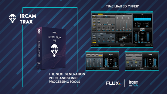 Flux Ircam Trax V3 – Time Limited Offer