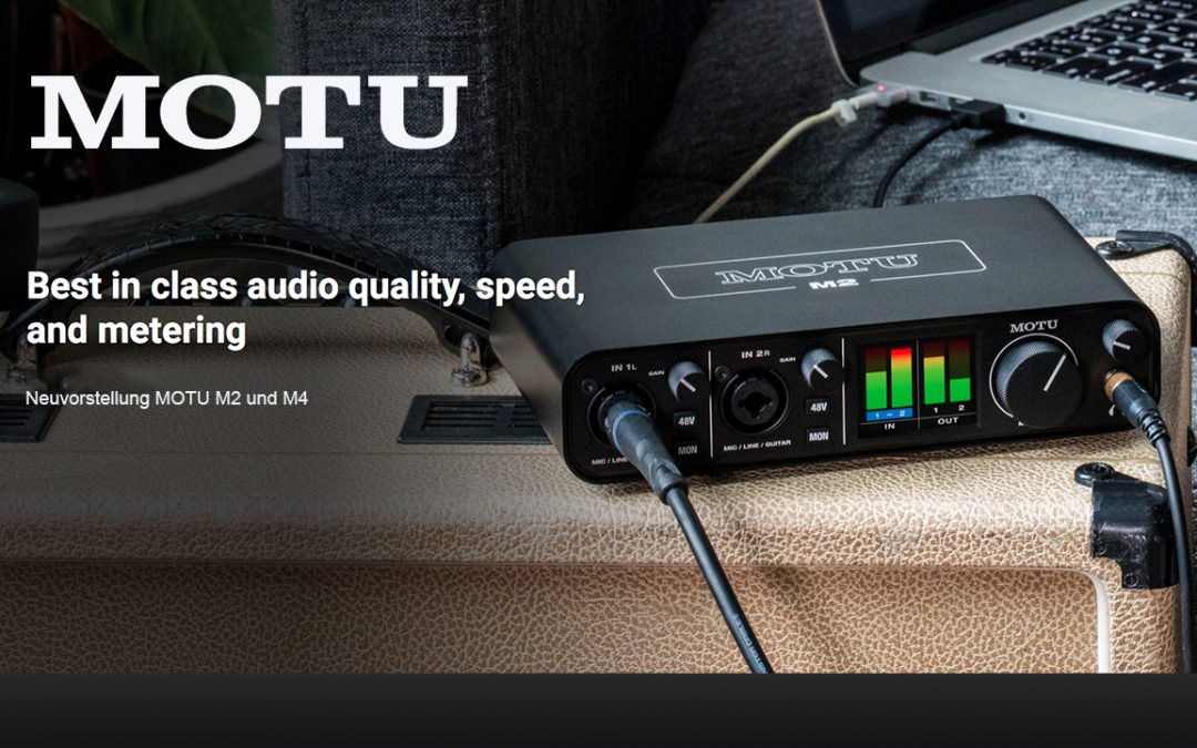 Neuvorstellung MOTU M2 und M4 Audio Interface