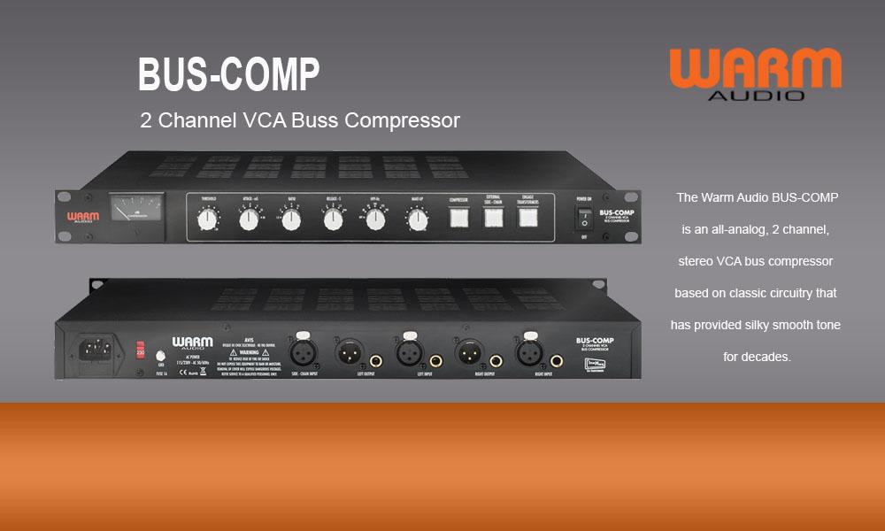 NEU: Warm Audio Bus-Compressor