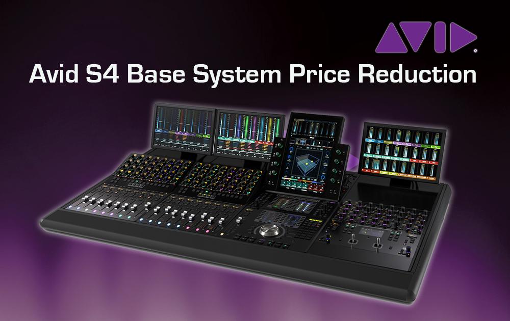 Preissenkung der Avid S4 Base Systeme