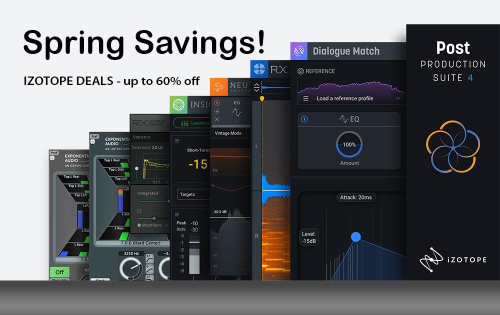 iZotope Spring Savings – up to 60%