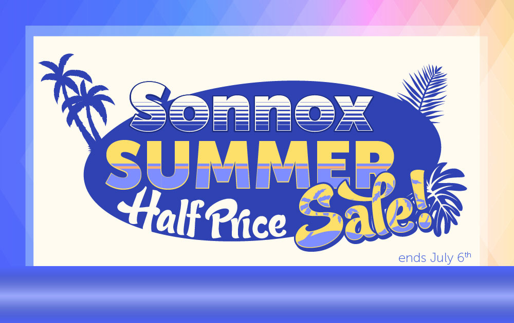 Sonnox Summer Sale – Half Price
