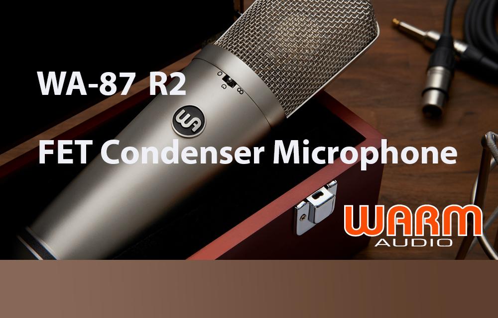 Neuvorstellung: Warm Audio WA-87 R2
