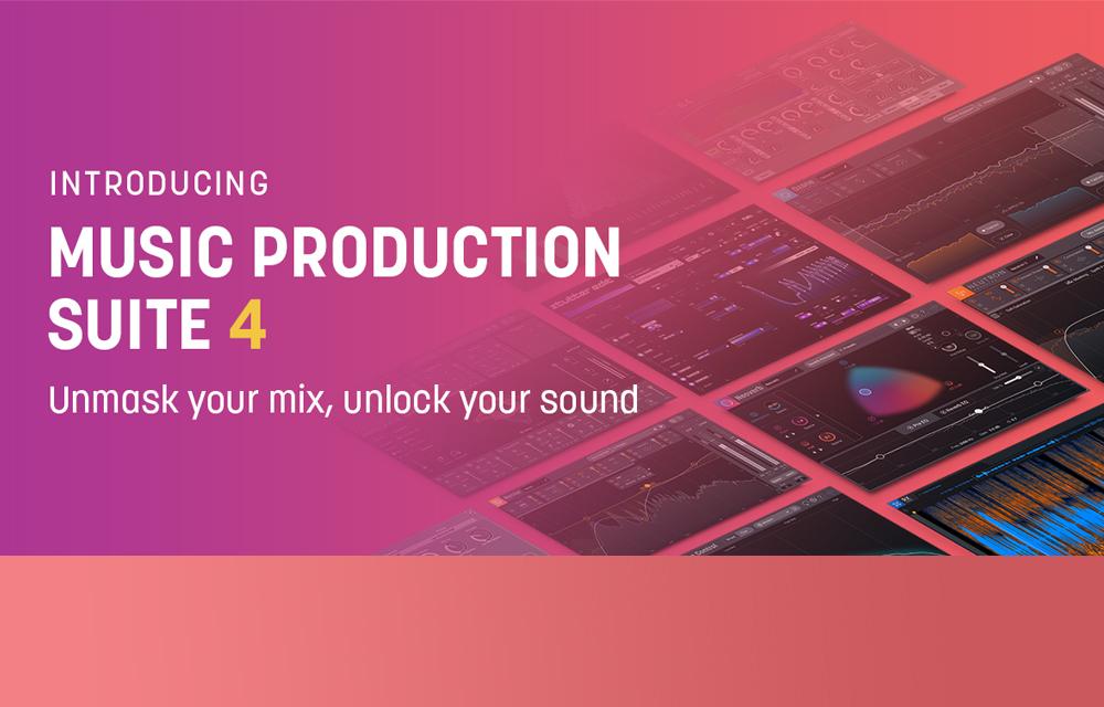 NEU: iZotope Music Production Suite 4