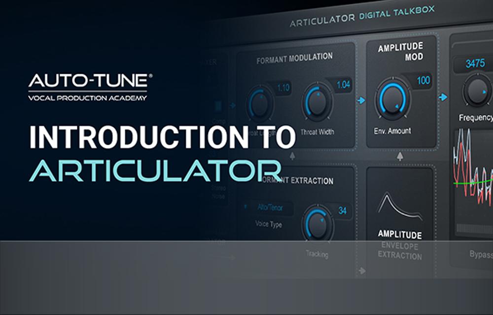Antares – Articulator Tutorial