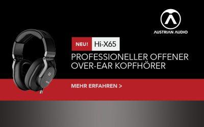 Neu: Austrian Audio Hi-X65 professioneller Kopfhörer